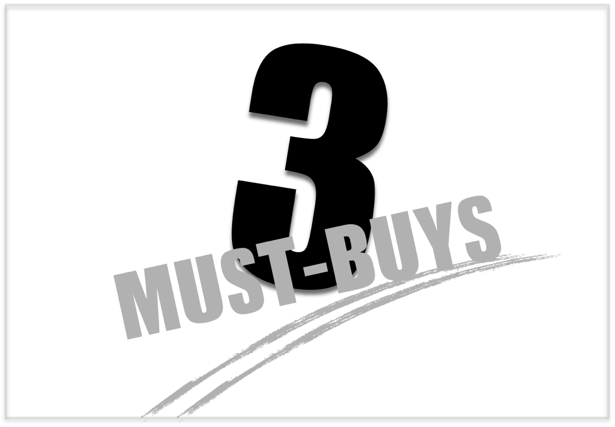 3-must-buys