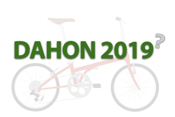 DAHON2019年モデルの発表が待てない(自分のような)人へ