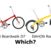 DAHON RouteとDAHON Boardwalk D7どちらを買うと幸せになれるか?